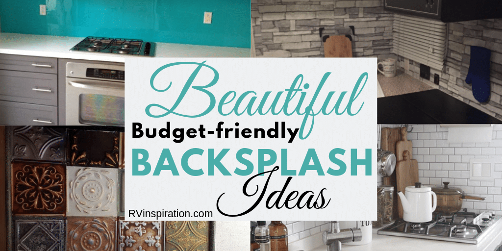 Want a new backsplash for your RV? Here are some affordable DIY ideas.