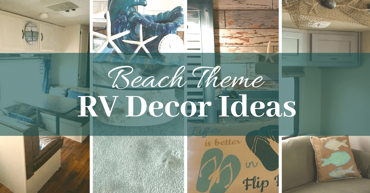 9 Rv Makeovers With Beach Themed Decor Rv Inspiration