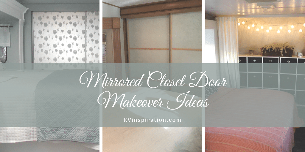 RV bedroom mirrored closet door makeover idea for RV renovation or remodel