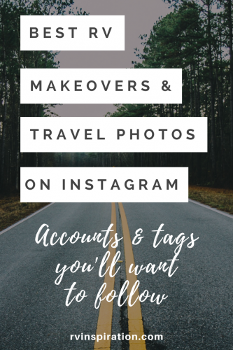 Follow gorgeous RV makeovers and connect with others living the RV lifestyle