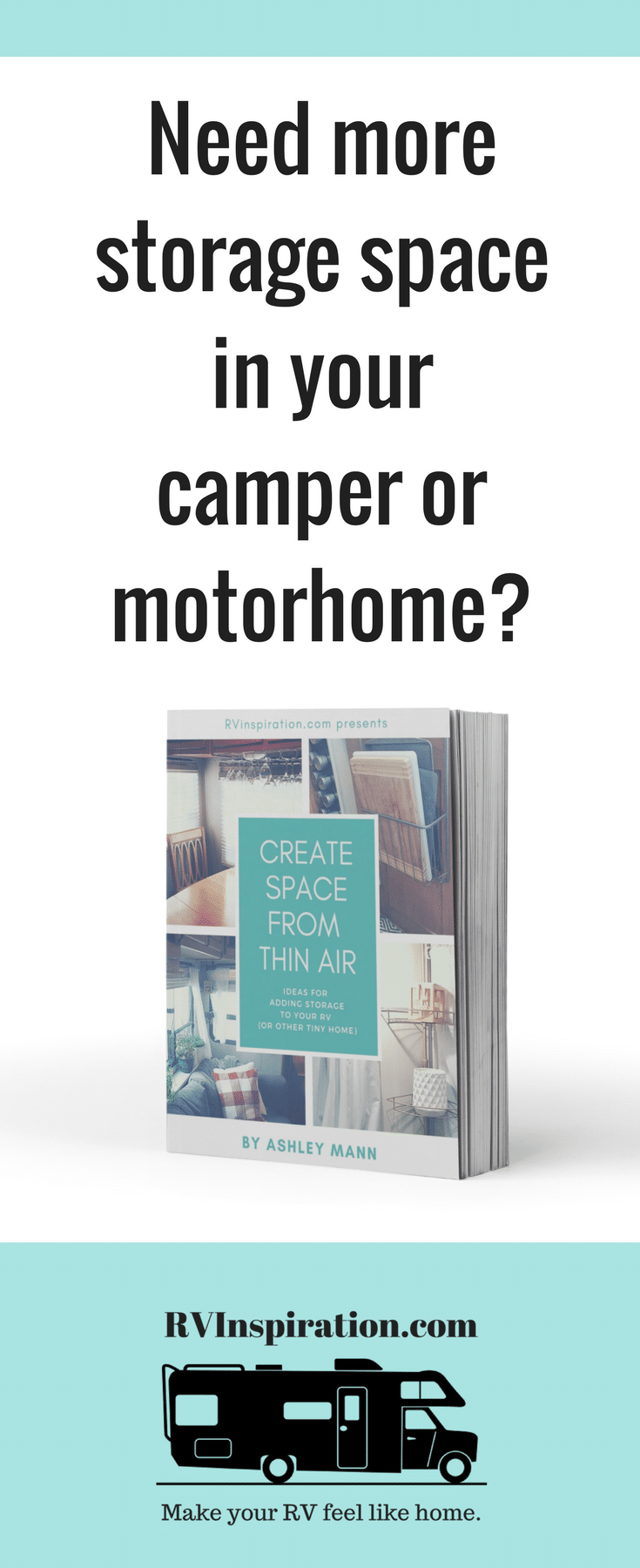 60+ ideas for adding storage to your camper, motorhome, or tiny home. E-book by Ashley Mann, full-time RVer and creator of rvinspiration.com.