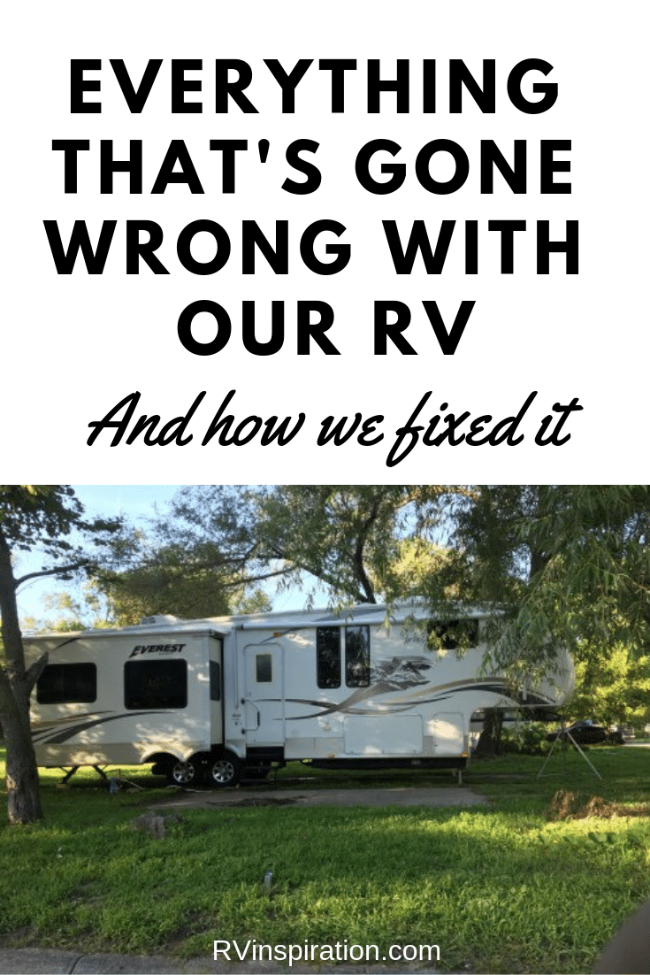 Everything That's Gone Wrong With Our RV and How We Fixed Those Problems Pinterest Image