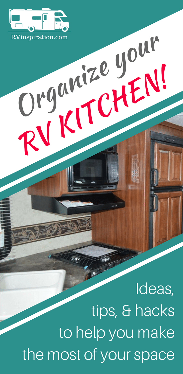 25 Storage Tips Ideas Hacks For Organizing Camper Kitchens Rv Inspiration