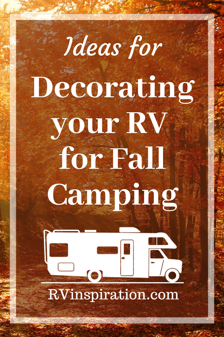 Fall decorating ideas for campers and motorhomes | rvinspiration.com #RV #RVdecor #camperdecor #RVcamping