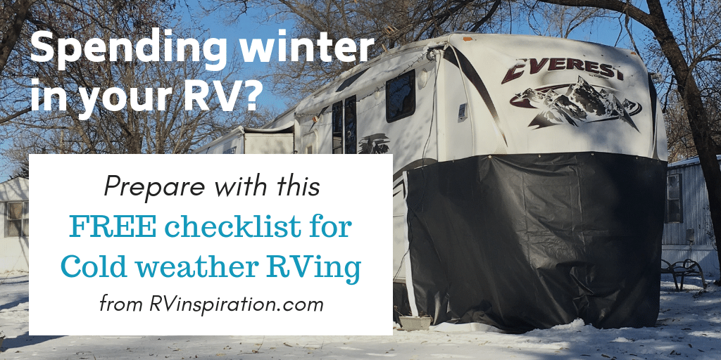 Will you be spending winter in your camper or motorhome? Download this free checklist to help you plan and prepare.