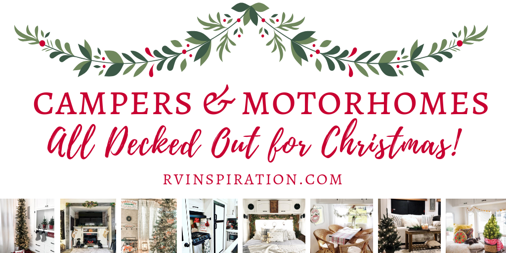 Get in the Christmas spirit as you look at these beautifully renovated and decorated RVs!