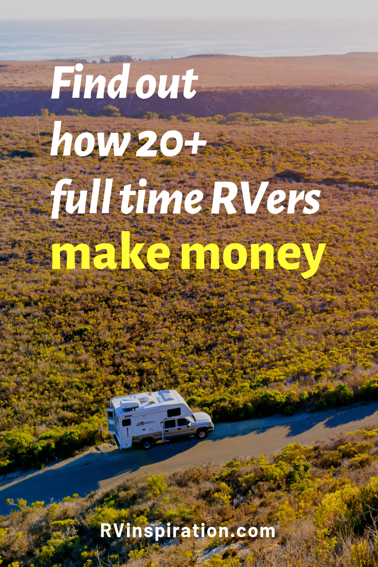 Find out exactly how other RVers are making money on the road - and how you can too! | rvinspiration.com #fulltimeRV #fulltimeRVing #digitalnomad #fulltimetravel