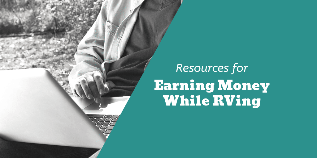 Resources for Earning Money While RVing Facebook Image