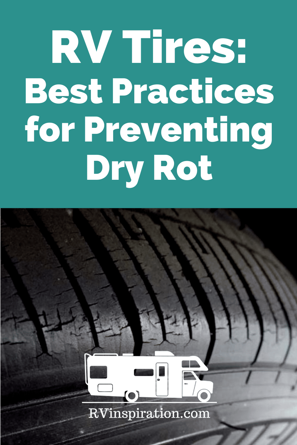 How to prevent dry rot and invisible tire damage when your RV is parked in long term storage or when you're living full time in a stationary RV during extremely hot or cold weather | RVinspiration.com